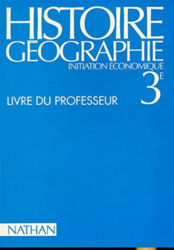 Histoire - géographie, 3e, professeur, édition 1994