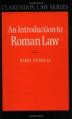 An Introduction to Roman Law (Clarendon Law Series) by Barry Nicholas, Ernest Metzger (1976) Paperback