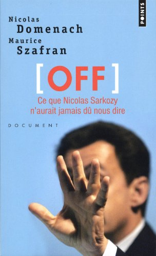 Off. Ce que Nicolas Sarkozy n'aurait...