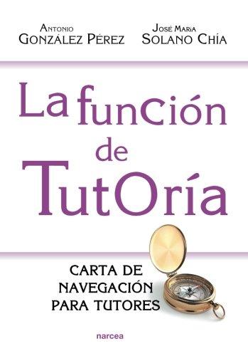 La función de Tutoría (Educación Hoy) por Antonio González Pérez