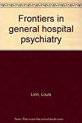 Frontiers in general hospital psychiatry