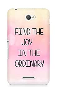 AMEZ find the joy in the ordinary Back Cover For Sony Xperia E4