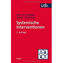 Systemische Interventionen (utb Profile, Band 3313)