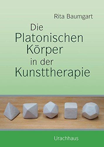 Die Platonischen Körper in der Kunsttherapie