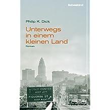 Unterwegs in einem kleinen Land: Roman