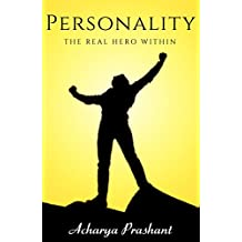 Personality: The Real Hero Within | Self-Help, Spirituality 2018
