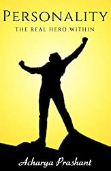 Personality: The Real Hero Within
