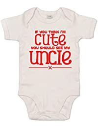 IiE, If you think I'm cute you should see my uncle x, Baby Unisex, Bodysuit