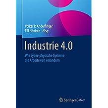 Industrie 4.0: Wie cyber-physische Systeme die Arbeitswelt verändern