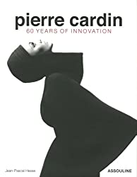 Pierre Cardin: Fashion's Architect