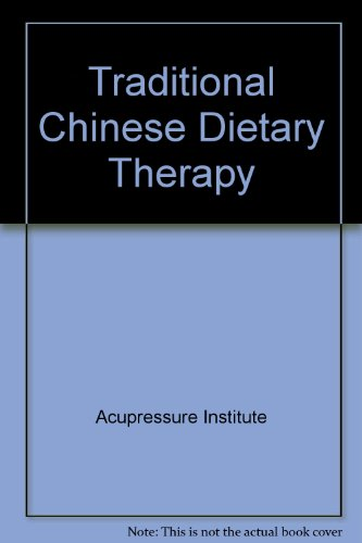 Traditional Chinese Dietary Therapy