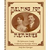 Melting Pot Memories: The Rabinowitz Family Cookbook & Nostalgic History