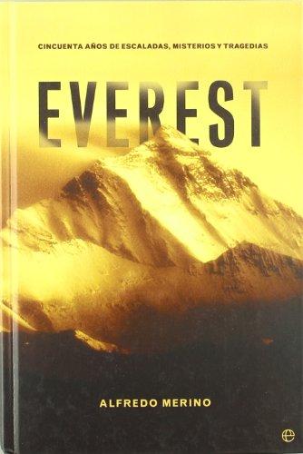Portada del libro Everest - 50 años de escaladas, misterios y tragedias