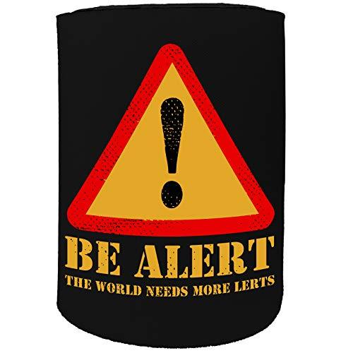 Stubby Holder - Be Alert - lustige Geburtstagsbox Tall -