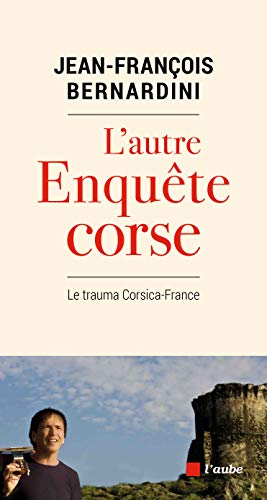 L'autre enquête Corse: