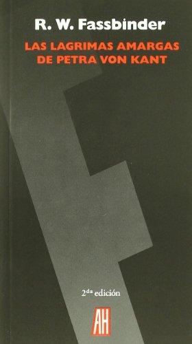 Lagrimas Amargas De Petra Von Kan (En Escena (adriana Hidalgo) por R.W. Fassbinder