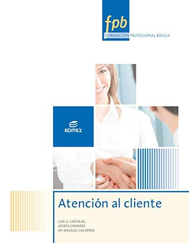 Atención al cliente (Formación Profesional Básica) por Josefa Ormeño Alonso