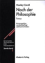 Nach der Philosophie: Essays (Deutsche Zeitschrift für Philosophie / Sonderbände, Band 1)