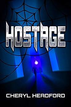 Hostage by [Headford, Cheryl]