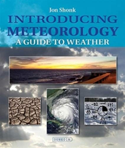 Introducing Meteorology: A Guide to the Weather (Introducing Earth and Environmental Sciences) (English Edition)