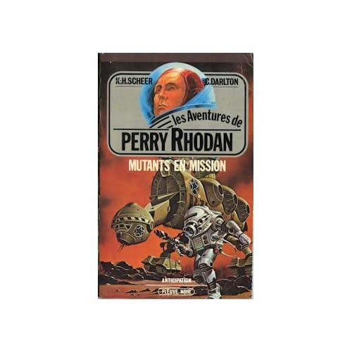 Mutants en mission (Les aventures de Perry Rhodan n°14)