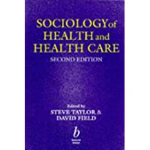 Sociology of Health and Health Care by Steve Taylor (1997-09-02)