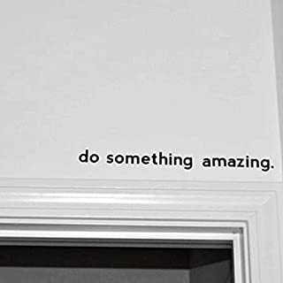 wandaufkleber schlafzimmer Vinyl Art Mural Wall Quote Saying Stickers Decals Home Decor Do Something Amazing. Over the Door Inspirational quote decal