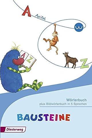 BAUSTEINE Wörterbuch: plus Bildwörterbuch in 5
