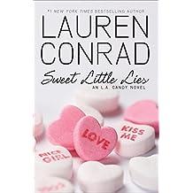 Sweet Little Lies (Las cronicas de Narnia) by Lauren Conrad (2010-02-02)