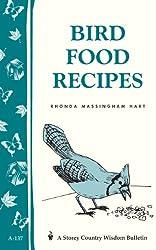 Bird Food Recipes (Storey Country Wisdom Bulletin)