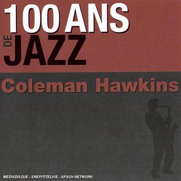 100-ans-de-jazz-coleman-hawkwins