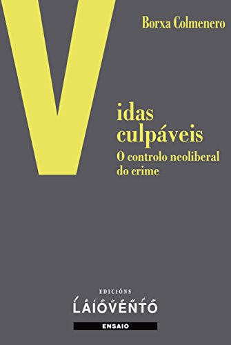 VIDAS CULPÁVEIS. (Galician Edition)