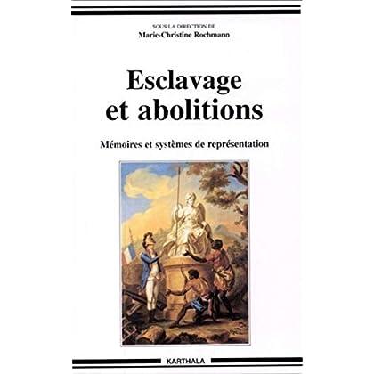 Esclavage et abolitions (Hommes et sociétés)