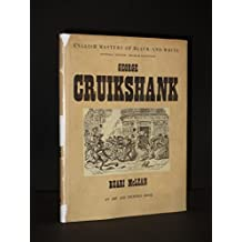 George Cruikshank: His Life and Work as a Book Illustrator (English Masters of Black-and-white)
