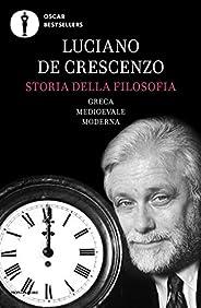 Storia della filosofia: Greca - Medievale - Moderna