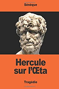 Hercule sur l'Œta par  Sénèque