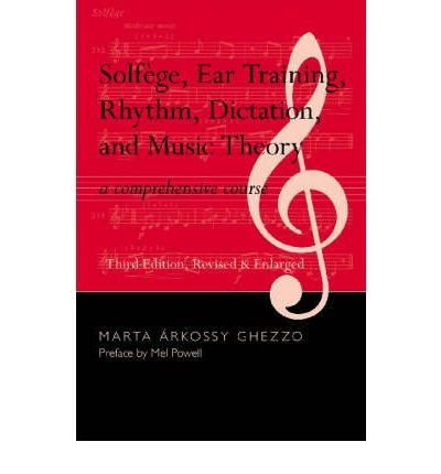 Solfege, Ear Training, Rhythm, Dictation, and Music Theory: A Comprehensive Course (Mixed media product) - Common