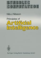 Principles of Artificial Intelligence (Symbolic Computation) by Nils J. Nilsson (2014-09-12)
