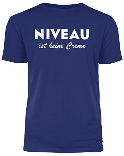Niveau ist Keine Creme - lustiges T-Shirt - Ideal als Geschenk (3XL) (Druck-niveau)