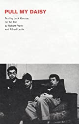 Robert Frank: Pull My Daisy by Jack Kerouac (2008-05-01)