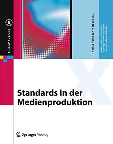 Standards in der Medienproduktion (X.media.press)