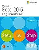 Microsoft Excel 2016. La guida ufficiale