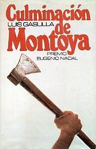 Culminación de Montoya par Luis Gasulla