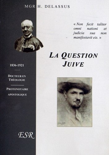 La question juive par Henri Delassus