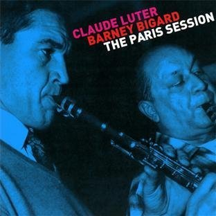 Paris Session by Claude Luter & Barney Bigard