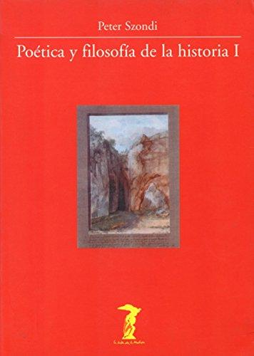 Poética y filosofía de la historia I: Antigüedad clásica y Modernidad en la estética de la época de Goethe. La teoría hegeliana de la poesía (La balsa de la Medusa)