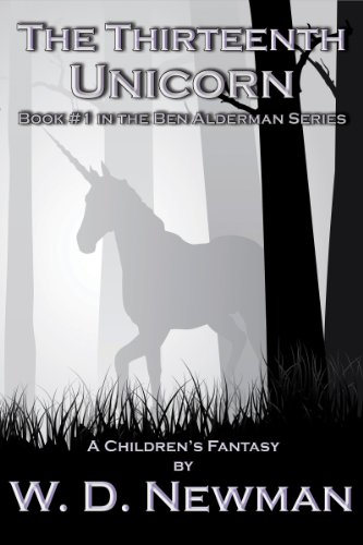The Thirteenth Unicorn (The Ben Alderman Series Book 1) (English Edition)