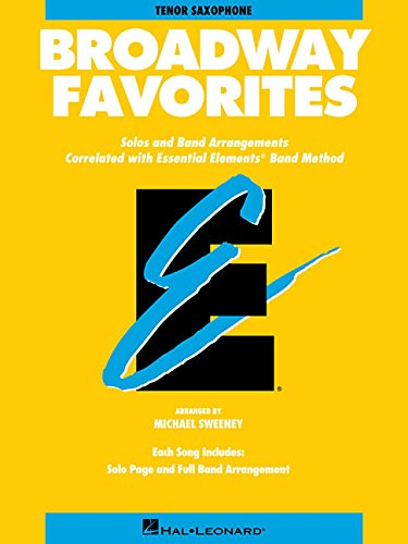 Essential Elements Broadway Favorites: BB Tenor Saxophone