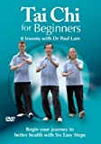 TAI CHI FOR BEGINNERS - 8 Lessons With Dr Paul Lam