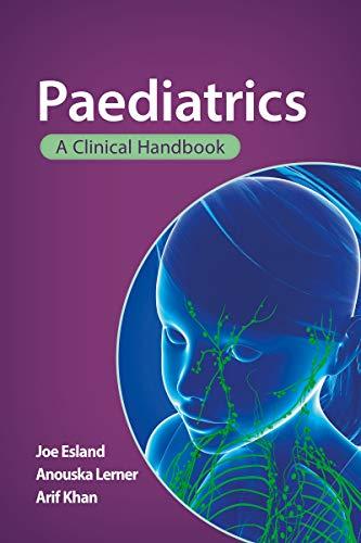 Paediatrics: A clinical handbook